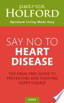 Say No To Heart Disease Book