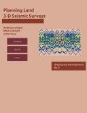 Planning Land 3 D Seismic Surveys