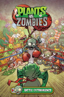 Plants vs. Zombies Volume 7: Battle Extravagonzo
