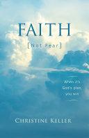 FAITH Not Fear  When It s God s Plan  You Win