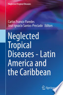 Neglected Tropical Diseases   Latin America and the Caribbean