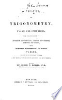 A Treatise on Trigonometry, Plane and Spherical