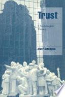 Trust, A Sociological Theory PDF