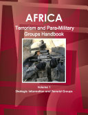 Africa  Terrorism and Para Military Groups Handbook Volume 1 Strategic Information and Terrorist Groups