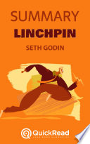 Linchpin by Seth Godin (Summary)