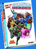 How to Draw Superpowered Heroes