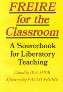 Freire for the Classroom