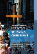 The Bloomsbury Handbook to Studying Christians