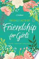 100 Daily Acts of Friendship for Girls Book