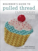 Beginner's Guide to Pulled Thread Embroidery Pdf/ePub eBook