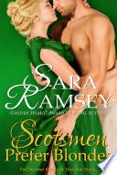 Scotsmen Prefer Blondes Book PDF