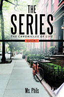 The Series  The Chronicles of Life Season 1 Book