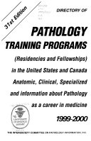Directory of Pathology Training Programs in the United States and Canada