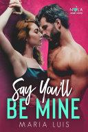 Say You'll Be Mine [Pdf/ePub] eBook