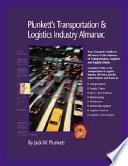 Plunkett s Transportation  Supply Chain   Logistics Industry Almanac 2008
