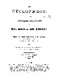 The Cyclopædia, Or, Universal Dictionary of Arts, Sciences, and Literature
