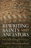 Rewriting Saints and Ancestors: Memory and Forgetting in ...