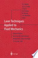Laser Techniques Applied To Fluid Mechanics Book PDF