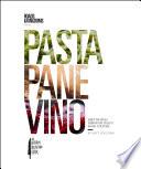 Pasta  Pane  Vino Book PDF