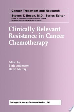 Download Clinically Relevant Resistance in Cancer Chemotherapy Free Books - Reading Best Books For Free 2018