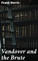 Vandover and the Brute [Pdf/ePub] eBook