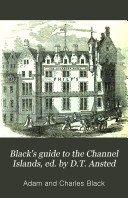 Black s Guide to the Channel Islands