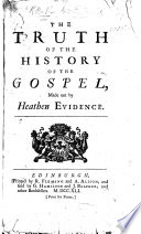The Truth of the History of the Gospel