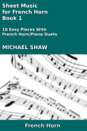 French Horn: Sheet Music for French Horn - Book 1