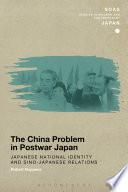 The China Problem In Postwar Japan Book PDF