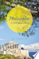 Philosophy: A Path with Heart