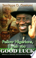 Fellow Nigerians  I Wish You Good Luck Book PDF
