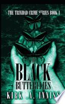 The Black Butterflies