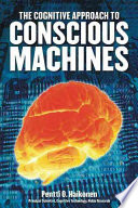 The Cognitive Approach to Conscious Machines Book