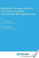 Biological nitrogen fixation in forest ecosystems  foundations and applications Book