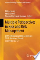 Multiple Perspectives in Risk and Risk Management
