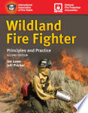 Wildland Fire Fighter  Principles and Practice