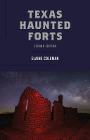 Texas Haunted Forts