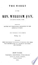 The Works of the Rev. William Jay: Short discourses to be read in families. The Christian contemplated in a course of lectures. Prayers Pdf/ePub eBook