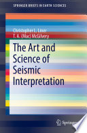 The Art and Science of Seismic Interpretation Book