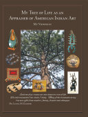 My Tree of Life as an Appraiser of American Indian Art