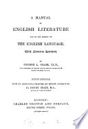 A Manual of English Literature and of the History of the English Language Book