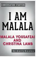 Conversation Starters I Am Malala By Malala Yousafzai And Christina Lamb Book