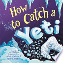 How to Catch a Yeti