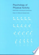 """Psychology of Physical Activity: Determinants, Well-being, and Interventions"" by Stuart Biddle, Nanette Mutrie"