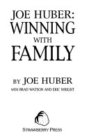 Joe Huber: winning with family
