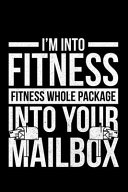 I m Into Fitness Fitness Whole Package Into Yout Mailbox Book