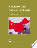 Red Scarf Girl/Chinese Cinderella
