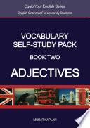 Vocabulary Self-Study Pack : Adjectives