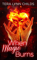 When Magic Burns [Pdf/ePub] eBook