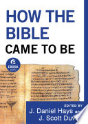 How the Bible Came to Be  Ebook Shorts  Book PDF